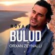 Bulud (ft Röya Miriyeva)