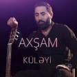 Axşam Küləyi (ft Mehdi Masallı)