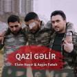 Qazi Gəlir (ft Elvin Nasir)