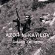 Şəhidimiz Azər Mikayılov