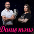 Danış Mənə (ft Həmidə Hüseynova)